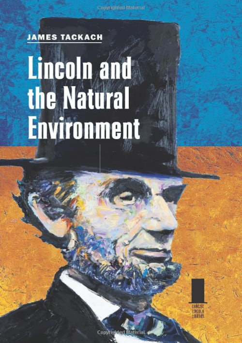 Lincoln and the Natural Environment book cover