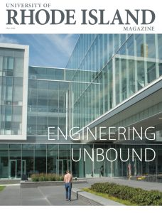 The Cover of the Fall 2019 Issue of the University of Rhode Island Magazine with the new Fascitelli Center featured on the cover
