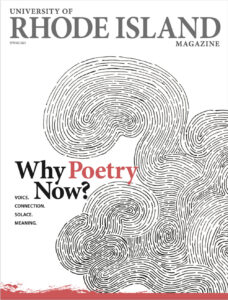 The cover of the Spring 2021 issue of URI magazine featuring the story, Why Poetry Now?